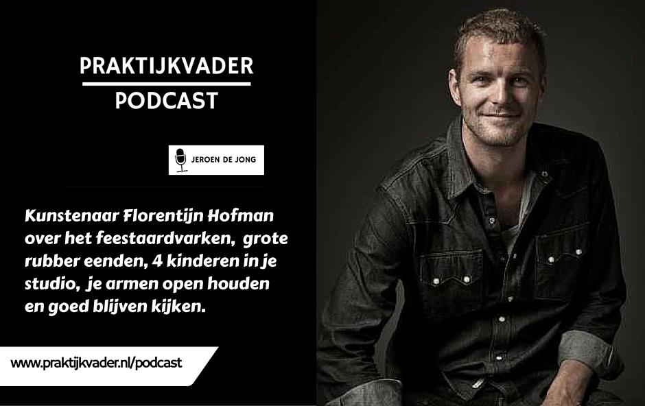 florentijn hofman praktijkvader podcast