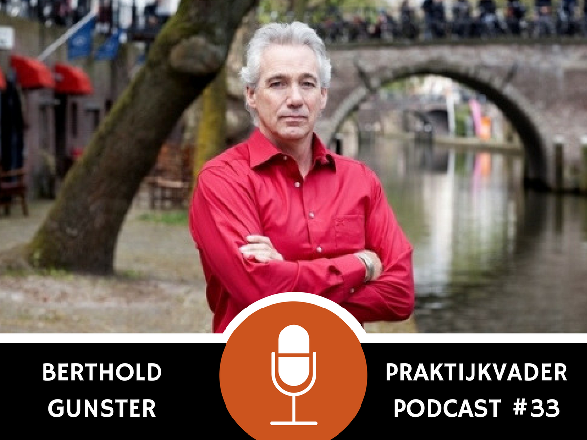praktijkvader podcast omdenken berthold gunster interview