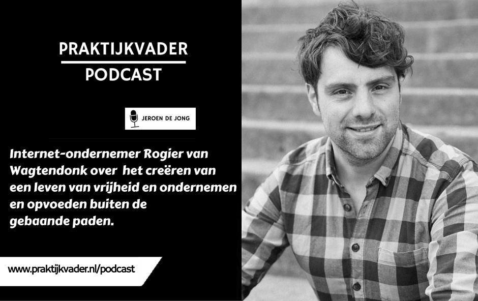praktijkvader rogier van wagtendonk podcast next trainer