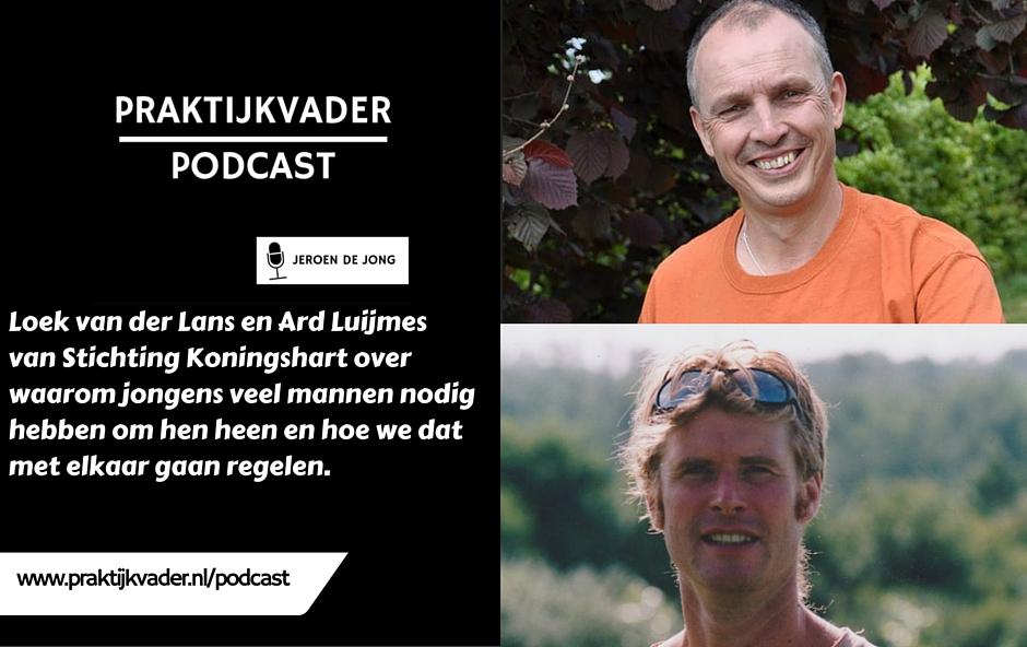 praktijkvader podcast koningshart loek van der lans ard luijmes