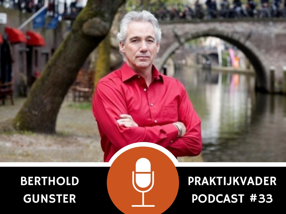 praktijkvader podcast omdenken berthold gunster interview