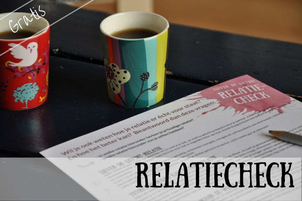 Liever de LIefde Relatie Check Relatiecheck Praktijkvader Jeroen de Jong Wendy van Dam
