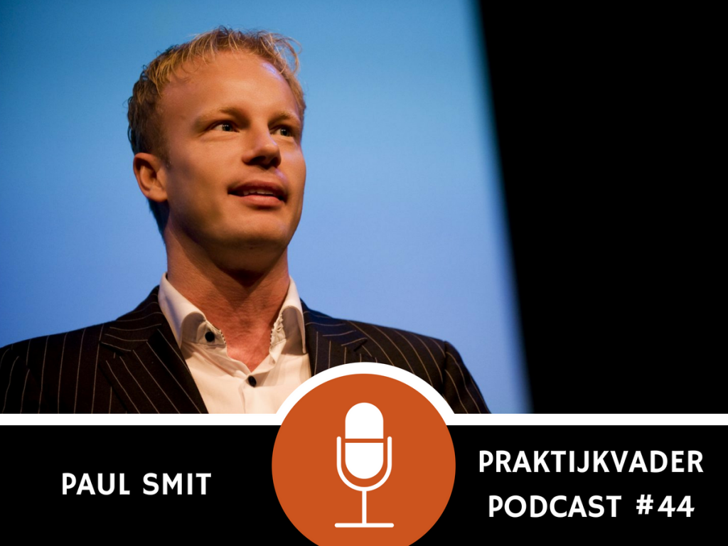 paul smit praktijkvader podcast interview jeroen de jong podcast vasderschap