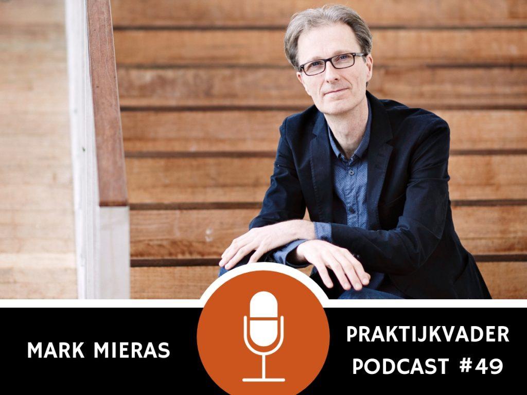 praktijkvader podcast mark mieras interview jeroen de jong vaderschap