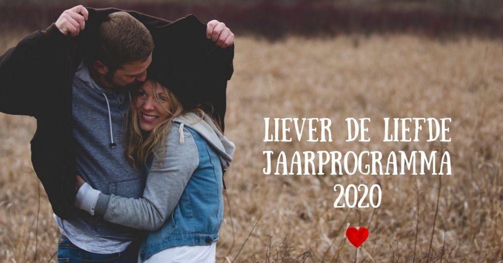 Liever de Liefde Jaarprogramma 2020 relatietraining jeroen de jong wendy van dam