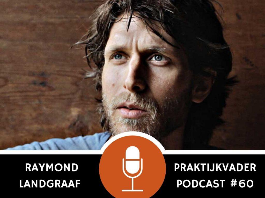praktijkvader podcast jeroen de jong raymond landgraaf interview