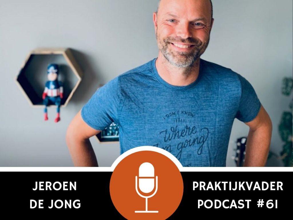 praktijkvader podcast eindbazen jeroen de jong podcast interview vaderschap